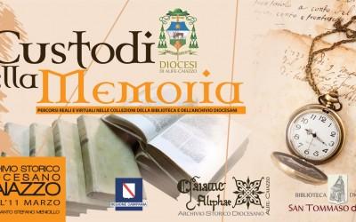 Custodi della Memoria: percorsi reali e virtuali nelle collezioni della Biblioteca e dell'Archivio Diocesani